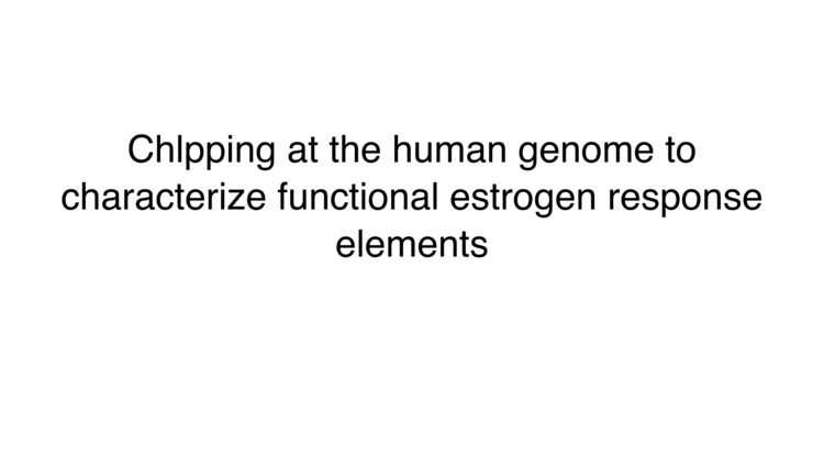 ChIpping at the human genome to characterize functional estrogen response elements